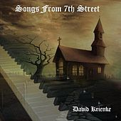 Songs from 7th Street (Remastered) by David Krienke