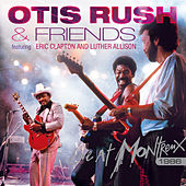 Live At Montreux 1986 (Feat. Eric Clapton and Luther Allison) von Otis Rush