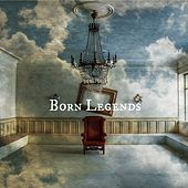 Born Legends by Wolfgang