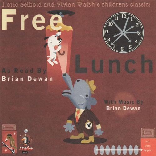 Free Lunch by Brian Dewan