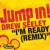 I'm Ready (Remix) by Drew Seeley