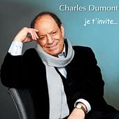Je t'invite by Charles Dumont