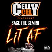 Lit AF (feat. Sage The Gemini) di Celly Cel