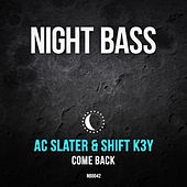 Come Back by AC Slater