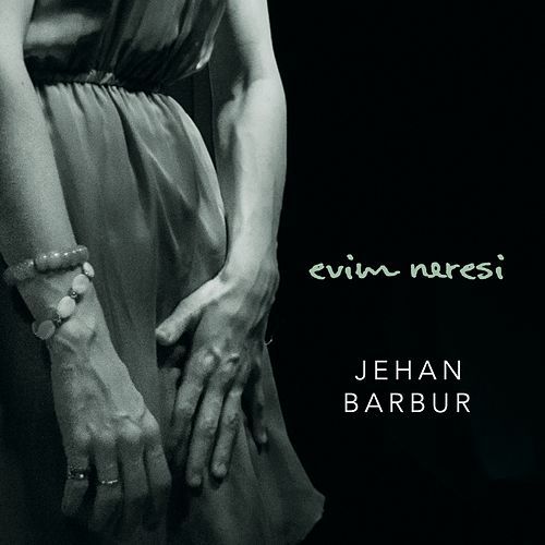 Evim Neresi by Jehan Barbur