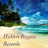 Hidden Reggae Records by Various Artists