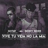Vive Tu Vida No La Mia de Gotay