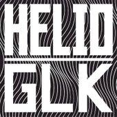 Helio x GLK von The Gaslamp Killer