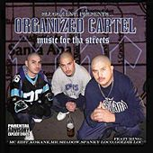 Music for the Streets by Organized Cartel