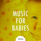 2017 Music for Babies by Various Artists