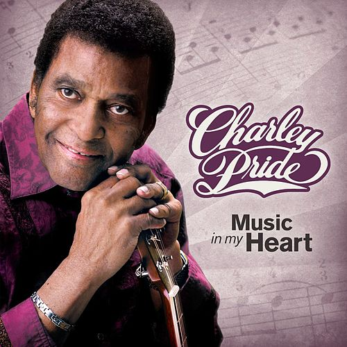 Music in My Heart by Charley Pride