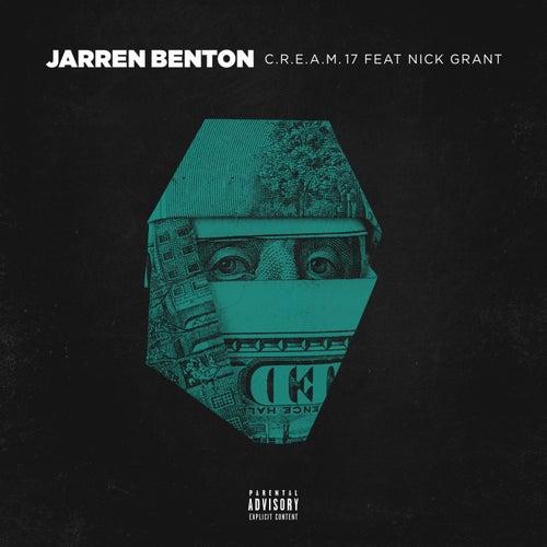 C.R.E.A.M. '17 (feat. Nick Grant) by Jarren Benton