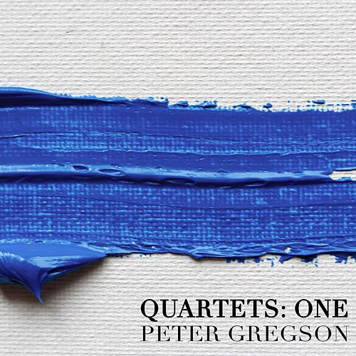 Quartets: One by Peter Gregson