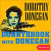 Donnybrook with Donegan (Original Album 1959) by Dorothy Donegan