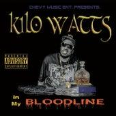 In My Bloodline by KiloWatts