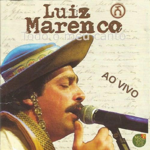 Todo o Meu Canto by Luiz Marenco