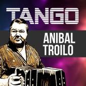 Tango de Anibal Troilo