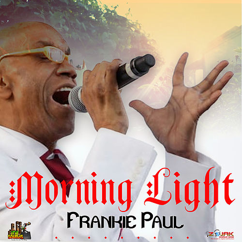 Morning Light - Single by Frankie Paul