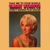 Take Me to Your World by Tammy Wynette