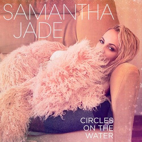 Circles on the Water by Samantha Jade