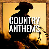 Country Anthems de Various Artists