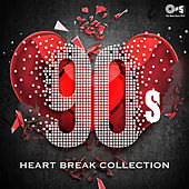 90's Heart Break Collection by Various Artists