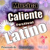 Musica Caliente Festival Latino Presentado de Records54, Vol. 1.1 by Various Artists