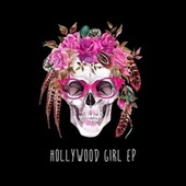 Hollywood Girl - EP by Northern Lite