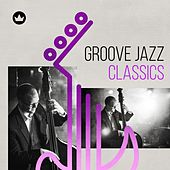 Groove Jazz Classics de Various Artists