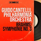 Brahms: Symphonie No. 3 (Mono Version) von Guido Cantelli