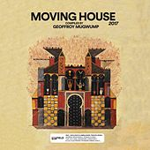 Moving House 2017 by Various Artists