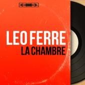 La chambre (Mono Version) de Leo Ferre