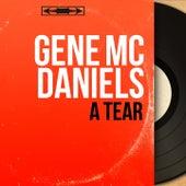 A Tear (Mono Version) de Gene McDaniels