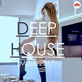 Deep House Music 2017 by Various Artists
