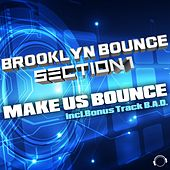 Make Us Bounce von Brooklyn Bounce