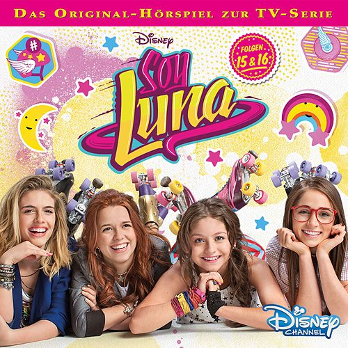 Folge 15+16 von Disney - Soy Luna