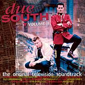 Due South Vol. II (Original Television Soundtrack) by Various Artists
