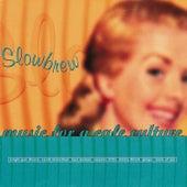 Slowbrew (Music for a Café Culture) de Various Artists