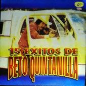 15 Exitos de Beto Quintanilla by Beto Quintanilla