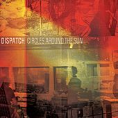 Circles Around The Sun von Dispatch