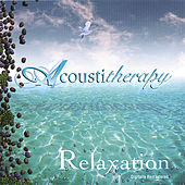Acoustictherapy Vol. 1: Relaxation by Various Artists
