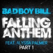 Falling Anthem Pt. 1 (feat. Alyssa Palmer) by Bad Boy Bill