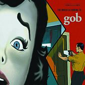 The World According To Gob by Gob