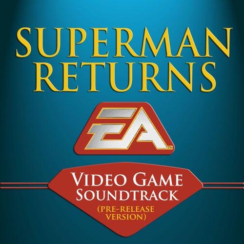 Superman Returns (Original Soundtrack) by Colin O'Malley