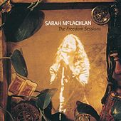 The Freedom Sessions by Sarah McLachlan