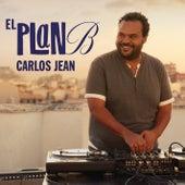 El Plan B Carlos Jean by Carlos Jean