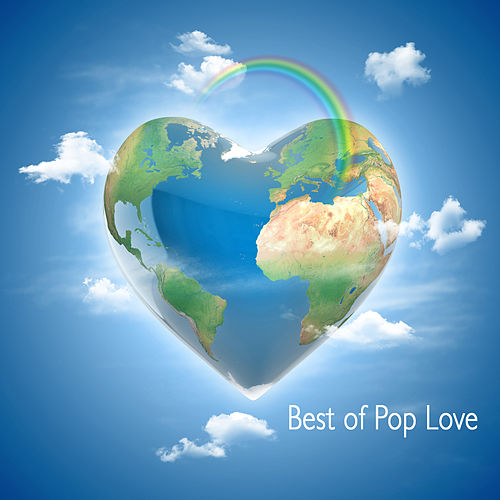 Best of Pop Love by Various Artists