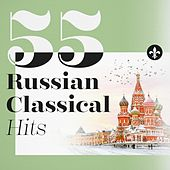 55 Russian Classical Hits by Various Artists
