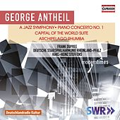 Antheil: A Jazz Symphony by Various Artists