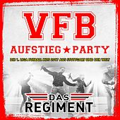 VFB Aufstieg Party - Die 1. Liga Fussball Hits 2017 aus Stuttgart und der Welt von Various Artists